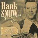 艺人名: H - Hank Snow / I'm Movin On 輸入盤 【CD】