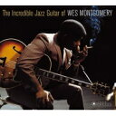 藝人名: W - Wes Montgomery ウェスモンゴメリー / Incredible Jazz Guitar Of (Bonus Tracks) 輸入盤 【CD】