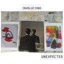 藝人名: U - 【送料無料】 Unexpected (Jazz) / Involucions 輸入盤 【CD】