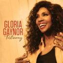 艺人名: G - Gloria Gaynor グロリアゲイナー / Testimony 輸入盤 【CD】
