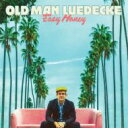 藝人名: O - Old Man Leudecke / Easy Money 輸入盤 【CD】