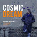 藝人名: V - 【送料無料】 Vincent Bourgeyx / Cosmic Dream 輸入盤 【CD】