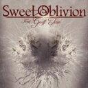 Sweet Oblivion   Sweet Oblivion 輸入盤  CD