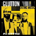 Artist Name: G - Glutton / Eating Music 輸入盤 【CD】