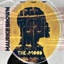 艺人名: M - Maurice Brown / Mood 輸入盤 【CD】