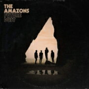 THE AMAZONS / Future Dust 輸入盤 【CD】