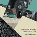 作曲家名: Ka行 - 【送料無料】 クーラウ(1786-1832) / ヴァイオリン・ソナタ集 第2集 デュオ・アストランド/サーロ 輸入盤 【CD】