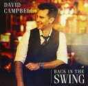 藝人名: D - 【送料無料】 David Campbell / Back In The Swing 輸入盤 【CD】