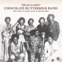 藝人名: C - 【送料無料】 Chocolate Buttermilk Band / Head Games 輸入盤 【CD】