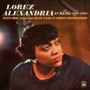艺人名: L - 【送料無料】 Lorez Alexandria ロレツ アレキサンドリア / On King 1957-1959 Plus Her 1954-1956 Blue Lake & Chess (2CD) 輸入盤 【CD】