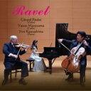 作曲家名: Ra行 - 【送料無料】 Ravel ラベル / ヴァイオリン・ソナタ、ヴァイオリンとチェロのためのソナタ、ピアノ三重奏曲、ツィガーヌ、他 ジェラール・プーレ、丸山泰雄、川島余里 【CD】