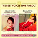 藝人名: J - 【送料無料】 Jennie Smith / Diana Trask / Best Voices Time Forgot 輸入盤 【CD】
