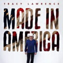 Artist Name: T - Tracy Lawrence / Made In America 輸入盤 【CD】