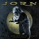 Artist Name: J - 【送料無料】 Jorn ヨルン / Live On Death Road 輸入盤 【CD】