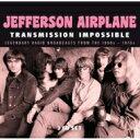 Jefferson Airplane ジェファーソンエアプレイン / Transmission Impossible (3CD) 輸入盤