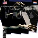 藝人名: U - 【送料無料】 United Hammond Jazz Quartet / Live At De Witte 輸入盤 【CD】