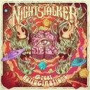 Artist Name: N - 【送料無料】 Nightstalker (Metal) / Great Hallucinations 輸入盤 【CD】