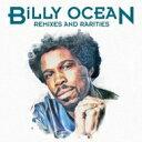 Artist Name: B - Billy Ocean ビリーオーシャン / Remixes & Rarities 輸入盤 【CD】