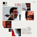 艺人名: P - 【送料無料】 Pedro Cortejosa / 12 Dias 輸入盤 【CD】