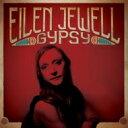 Artist Name: E - 【送料無料】 Eilen Jewell / Gypsy 輸入盤 【CD】
