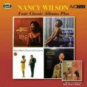 聲樂 - Nancy Wilson ナンシーウィルソン / Four Classic Albums Plus (2CD) 輸入盤 【CD】