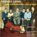 艺人名: F - Franco Cerri / And His European Jazz Stars 【CD】