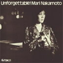 艺人名: N - 中本マリ / Unforgettable 【CD】