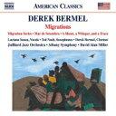 Classic - バーメル、デレク(1967-) / 『ミグレーションズ』 デイヴィッド・アラン・ミラー&オールバニ交響楽団、ジュリアード・ジャズ・オーケストラ、他 輸入盤 【CD】