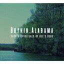 艺人名: G - 【送料無料】 Gee's Bend Quilters / Boykin, Alabama: Sacred Spirituals Of Gee's Bend 【CD】