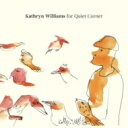 艺人名: K - 【送料無料】 Kathryn Williams / Kathryn Williams For Quiet Corner 【CD】