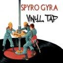 藝人名: S - Spyro Gyra スパイロジャイラ / Vinyl Tap 輸入盤 【CD】