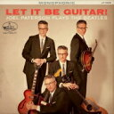 Artist Name: J - Joel Paterson / Let It Be Guitar! Joel Paterson Plays The Beatles 輸入盤 【CD】