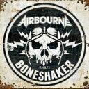 艺人名: A - 【送料無料】 Airbourne エアボーン / Boneshaker (Limited Edition) 輸入盤 【CD】