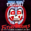 艺人名: A - 【送料無料】 Atomkraft / Future Warriors (Limited Edition) 輸入盤 【CD】