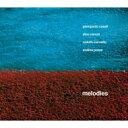 Artist Name: G - 【送料無料】 Giampaolo Casati / Dino Cerruti / Rofolfo Cervetto / Andrea Pozza / Melodies 輸入盤 【CD】