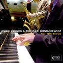 艺人名: E - 【送料無料】 Enric Peidro / Richard Busiakiewicz / On The Move 輸入盤 【CD】