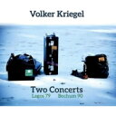 Artist Name: V - 【送料無料】 Volker Kriegel / Two Concerts (Lagos 1979 & Bochum 1990) 輸入盤 【CD】