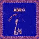 Artist Name: A - 【送料無料】 Abro / Leaf Boy 【CD】