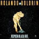 Rolando Boldrin / Resposta Ao Jeca Tatu 輸入盤