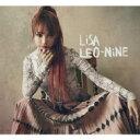 【送料無料】 LiSA / LEO-NiNE 【初回生産限定盤B】(CD+DVD) 【CD】