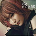 【送料無料】 LiSA / LEO-NiNE 【CD】
