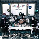 M.S.S Project / M.S.S.Party 【CD】