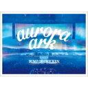 【送料無料】 BUMP OF CHICKEN / 《予約追加生産分》 BUMP OF CHICKEN TOUR 2019 aurora ark TOKYO DOME【初回限定盤】(2Blu-ray+LIVE ..