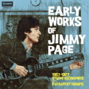 Early Works Of Jimmy Page 1963-1967 Studio Recordings With: Freakbeat Groups ジミー・ペイジの初期仕事 1963-67 フリーク・ビート・イヤーズ <紙ジャケット> 【CD】