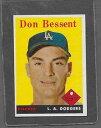 б┌┴ў╬┴╠╡╬┴б█е╣е▌б╝е─ббесетеъевеыббелб╝е╔бббЇе╔еє1958 topps baseball 401 don bessent exmt *6309