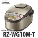 【5.5合炊き】日立(HITACHI) ジャー炊飯器 RZ-WG10M-T ライトブラウン [炊飯ジャー]【メール便不可】