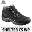 SALOMON シューズ SHELTER CS WP L37281100 (BLACK/BLACK/PEWTER) 【ラッピング不可】