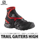 SALOMON【ゲイター】TRAIL GAITERS HIGH (L38002100) Black 【Mサイズ 25.5-27.0cm】