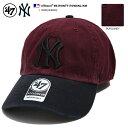 ショッピングGW 47BRAND フォーティーセブンブランド 帽子 キャップ ローキャップ ボールキャップ CAP メンズ レディース バーガンディ黒 b系 ヒップホップ ストリート系 ファッション ニューヨーク ヤンキース 復刻 バイカラー MLB 公式 メジャーリーグ 刺繍 おしゃれ B-RGWTT17GWSNL-KM
