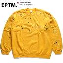 エピトミ EPTM スウェット トレーナー 長袖 メンズ レディース ゴールド S M L XL 2L LL 2XL 3L XXL 大きいサイズ b系 ヒップホップ ストリート系 ファッション ブランド おしゃれ ゴールド ブリーチ ペイント ピグメント ビッグシルエット 裏起毛 シンプル EP7419